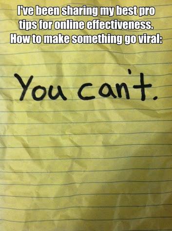 Make someting go viral