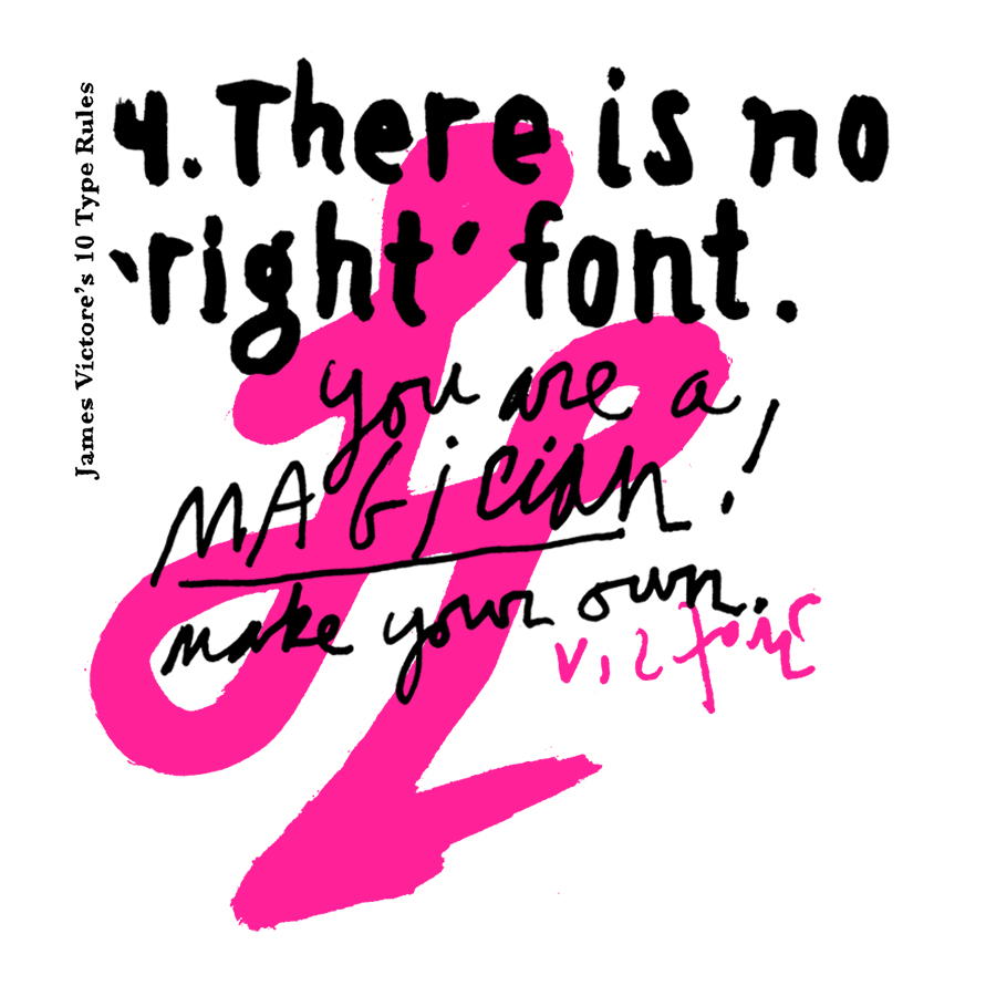 4. There is no 'right' font.